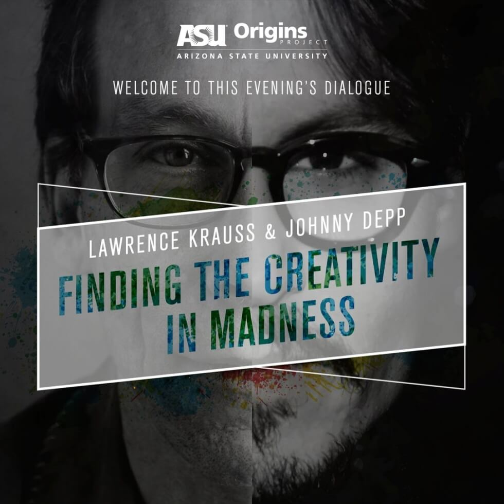 johnny-depp-and-lawrence-krauss-finding-the-creativity-in-madness